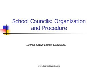 School Councils: Organization and Procedure