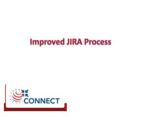Improved JIRA Process