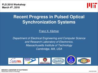 Recent Progress in Pulsed Optical Synchronization Systems