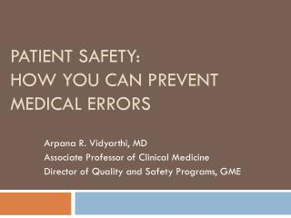 Patient Safety:  How You Can Prevent Medical Errors