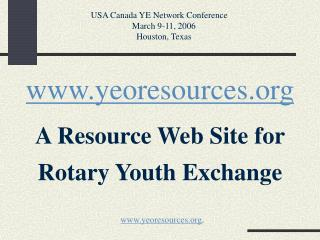 yeoresources A Resource Web Site for Rotary Youth Exchange