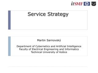 Martin Sarnovský Department of Cybernetics and Artificial Intelligence