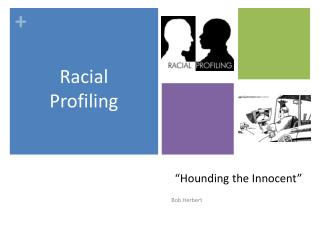 """Hounding the Innocent"""
