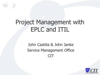 Project Management with EPLC and ITIL
