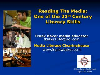 Reading The Media: One of the 21 st  Century Literacy Skills