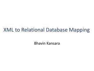 XML to Relational Database Mapping