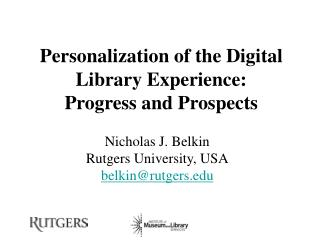 Personalization of the Digital Library Experience:  Progress and Prospects