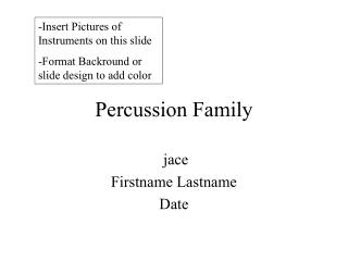 Percussion Family