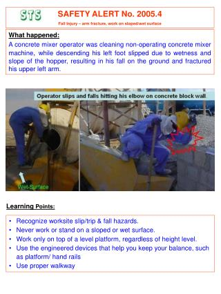 What happened:A concrete mixer operator was cleaning non-operating concrete mixer machine