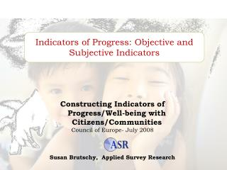 Indicators of Progress: Objective and Subjective Indicators