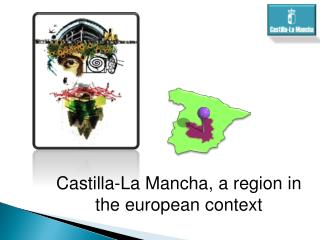 Castilla-La Mancha, a region in the european context
