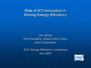 Role of ICT Innovation in Driving Energy Efficiency