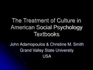 The Treatment of Culture in American Social Psychology Textbooks