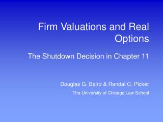 Firm Valuations and Real Options