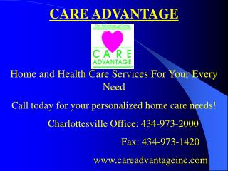 CARE ADVANTAGE Home and Health Care Services For Your Every Need