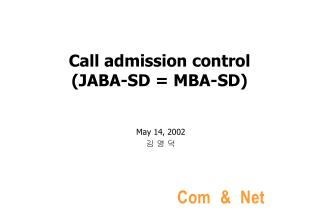 Call admission control (JABA-SD = MBA-SD)