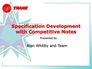 Specification Development with Competitive Notes