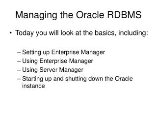 Managing the Oracle RDBMS