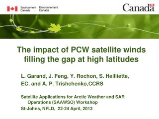 The impact of PCW satellite winds filling the gap at high latitudes