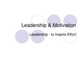 Leadership & Motivation