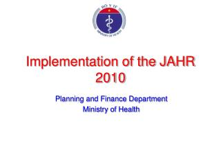 Implementation of the JAHR 2010