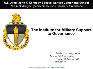 The Institute for Military Support to Governance
