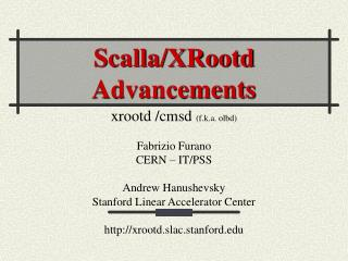 Scalla/XRootd Advancements