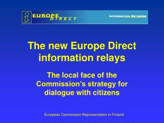 The new Europe Direct information relays