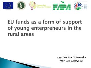 EU  funds  as a form of  support  of  young enterpreneurs  in the  rural areas