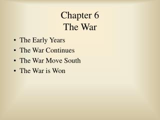 Chapter 6 The War