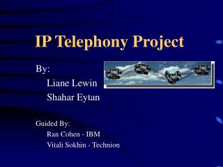 IP Telephony Project