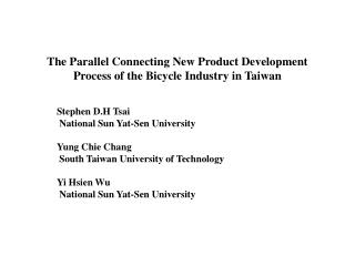 The Parallel Connecting New Product Development Process of the Bicycle Industry in Taiwan