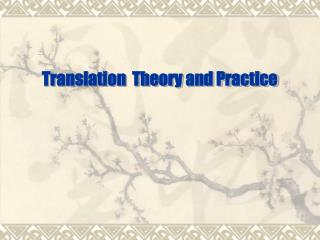 Translation  Theory and Practice