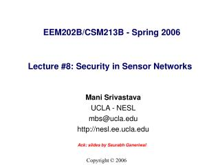 Lecture #8: Security in Sensor Networks