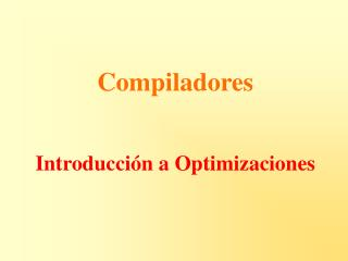 Introducción a Optimizaciones