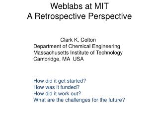 Weblabs at MIT A Retrospective Perspective