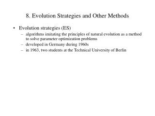 8.  Evolution Strategies and Other Methods