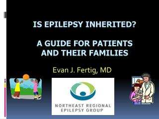 Is Epilepsy Inherited? A Guide for Patients and their Families