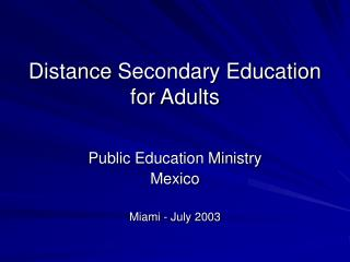 Distance  Secondary Education  for Adults