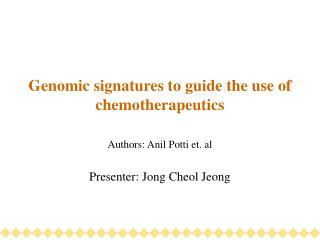 Genomic signatures to guide the use of chemotherapeutics