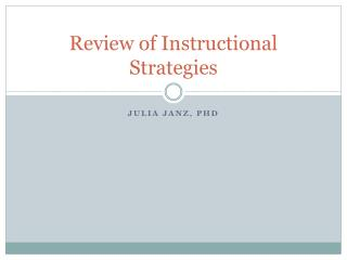 Review of Instructional Strategies