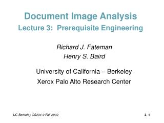 Document Image Analysis Lecture 3:  Prerequisite Engineering