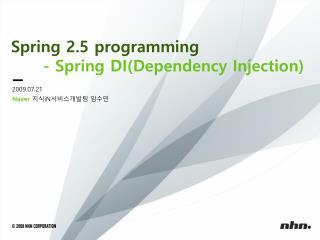Spring 2.5 programming - Spring DI(Dependency Injection)