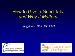 How to Give a Good Talk and Why It Matters