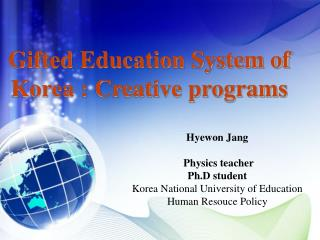 Gifted Education System of Korea : Creative programs