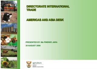 DIRECTORATE INTERNATIONAL TRADE AMERICAS AND ASIA DESK
