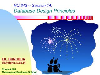 HO 343 -- Session 14: Database Design Principles