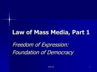 Law of Mass Media, Part 1