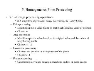 5.  Homogeneous Point Processing