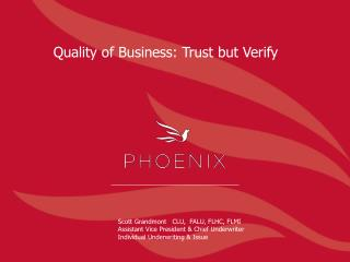 Quality of Business: Trust but Verify